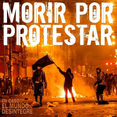 4876: Morir Por Protestar