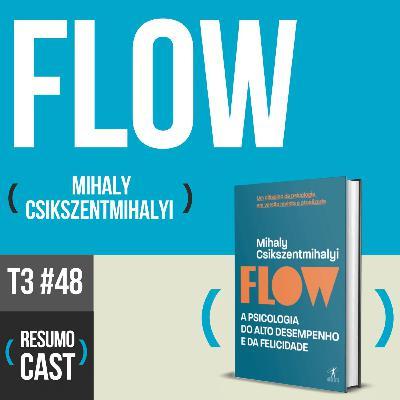T3#048 Flow | Mihaly Csikszentmihalyi