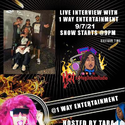 HotxxMagOnlineRadio LIVE With 1 WayEntertainment