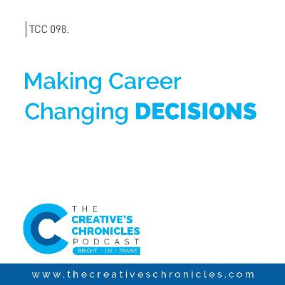 Making Career Changing DECISIONS
