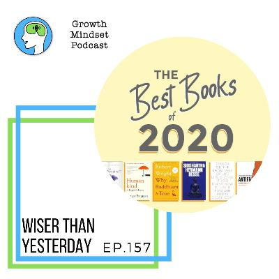 157: Wiser Than Yesterday podcast - The best books of 2020