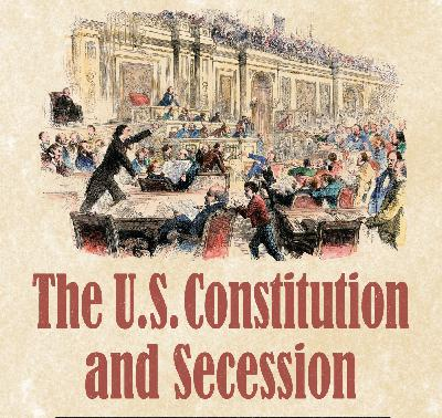 Constitutionality of Secession: Is it a viable option? Guest: Tom DeWeese