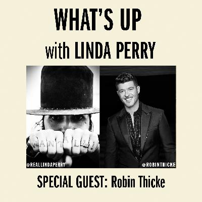 Robin Thicke visits with Linda Perry on 'What's Up with Linda Perry'