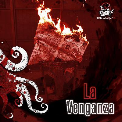 La Venganza (Relatos De Horror)