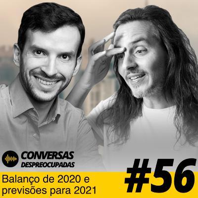 #56 – Balanço de 2020 e previsões para 2021