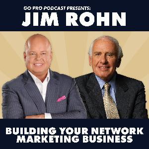 Jim Rohn:  Building Your Network Marketing Business