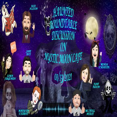 Haunted Roundtable On Mystic Moon Cafe