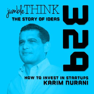 How to Invest in Startups with Karim Nurani