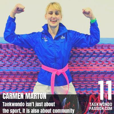 Carmen Marton - Taekwondo isn't just about the sport, is about community.