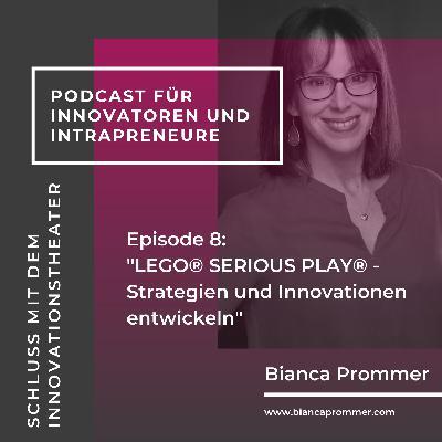 #008: Warum Sie in Legosteine investieren sollten, wenn Sie Strategien und Visionen entwickeln möchten