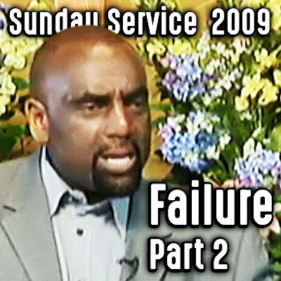 Part 2: The Failure of the Black Church (Sunday Service 10/18/09)