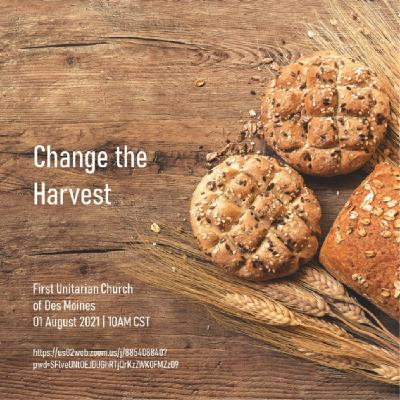 Change the Harvest