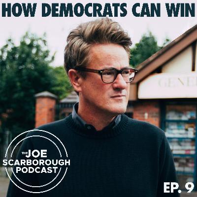 9: How Democrats Can Win