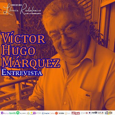 #241: Entrevista con Víctor Hugo Márquez