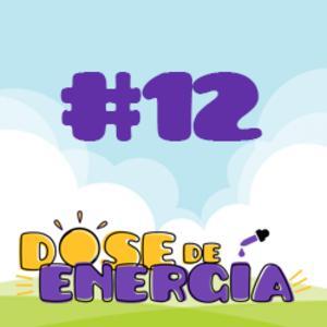 Dose #12 - Seus pensamentos, seu futuro!