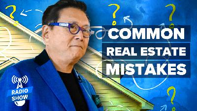 The Good & Bad News About Real Estate Investing - Featuring Robert Kiyosaki with special guests Robert Helms and Russ Gray