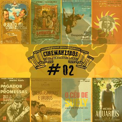 Cinemaneiros #02 Filmes Made in Nordeste