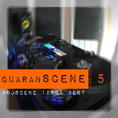 quaranSCENE #5 (LIVE 3/30/20)