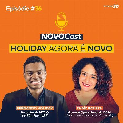 #36 HOLIDAY AGORA É NOVO