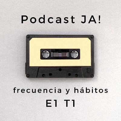 Frecuencia y hábitos | e1t1