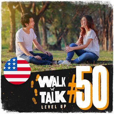 Walk 'n' Talk Level Up #50 - Spring is here!