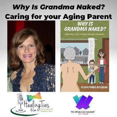 Why Is Grandma Naked?
