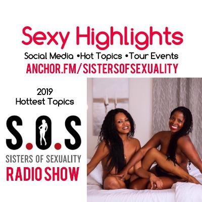 Sisters of Sexuality Kick Off 2020 With A 2019 Year In Review!