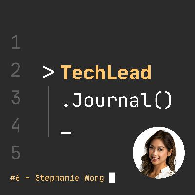 #6 - Becoming a Tech Influencer Through Storytelling - Stephanie Wong