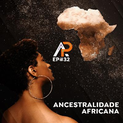 033 - Ancestralidade Africana