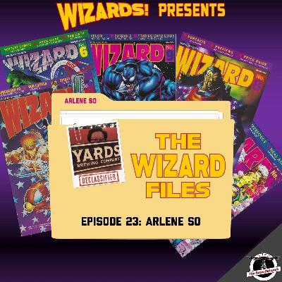 The WIZARD Files   Episode 23: Arlene So