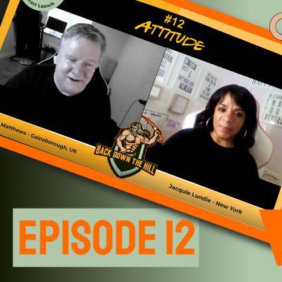 Episode 12 - Noel Matthews & Jacquie Lundie talk about ATTITUDE