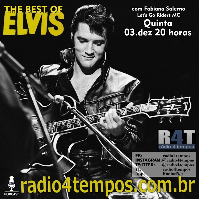 Rádio 4 Tempos - The Best of Elvis 125:Fabiana Salerno