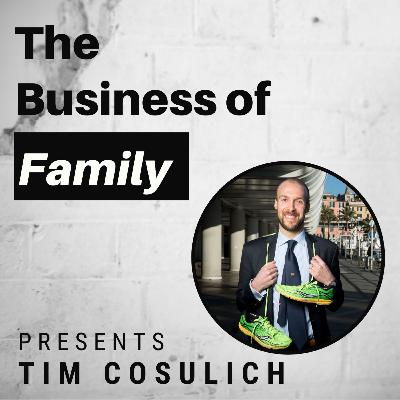 Tim Cosulich – 6th Generation CEO of Italian Family Business [The Business of Family]