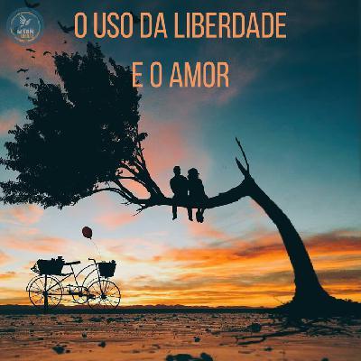 USO DA LIBERDADE E O AMOR   Pr Josué Moreira Jr