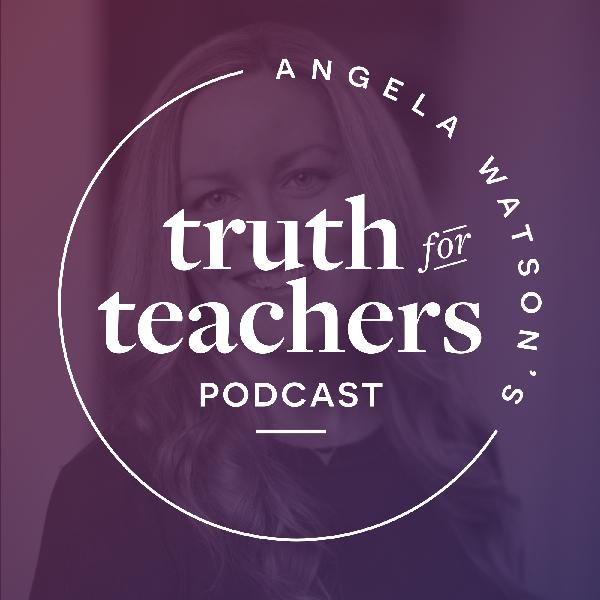 EP100 What if my students don't like me and we don't connect? Overcoming the back-to-school teacher jitters