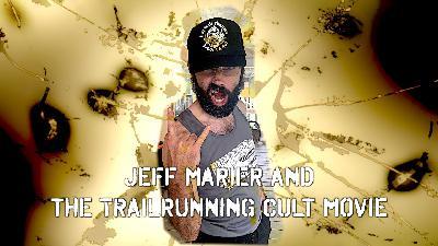 Jeff Marier & The Yeti TrailRunning Movie