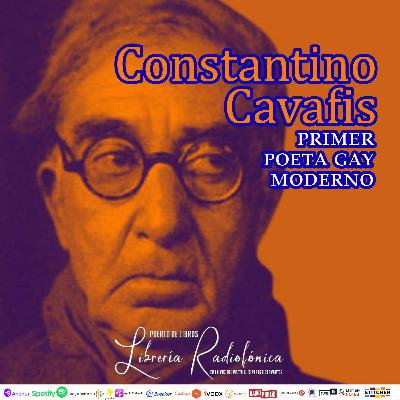 #239: Constantino Cavafis, primer poeta gay moderno