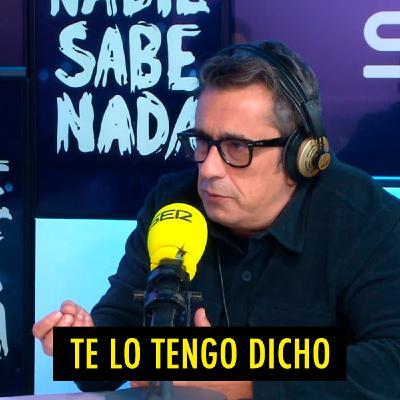 TE LO TENGO DICHO #18.7 - Lo mejor de Nadie Sabe Nada (10.2020)