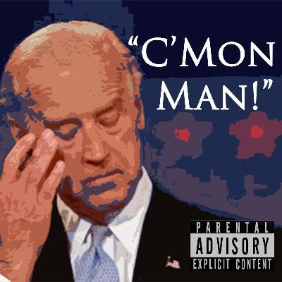 Episode 104: C'Mon Man!