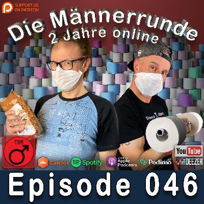 046 Podcast-Quarantäne (Corona/Jubiläumsausgabe)