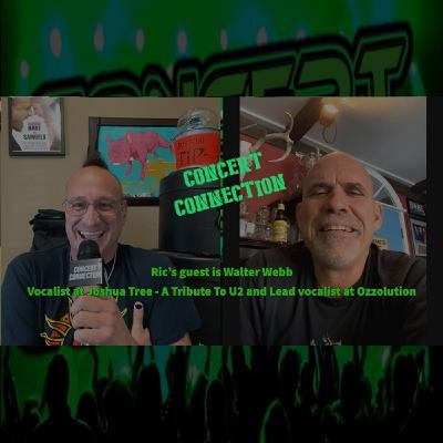 TCC Dec 16 2020 Ric's guest is Walter Webb Vocalist at Joshua Tree - A Tribute To U2 and Lead vocalist at Ozzolution