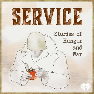 Introducing Service: Stories of Hunger and War