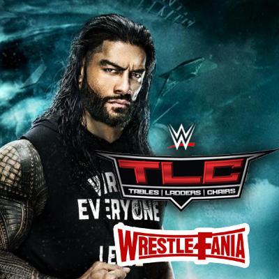 WrestleFania 85: WWE TLC 2020