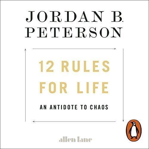 12 Rules For Life - Jordan B. Peterson:roetoetoet