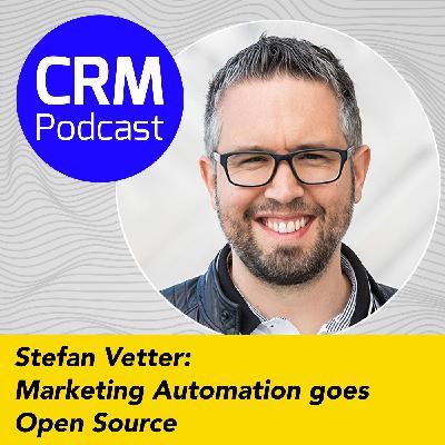 (#6) Stefan Vetter: Marketing Automation goes Open Source