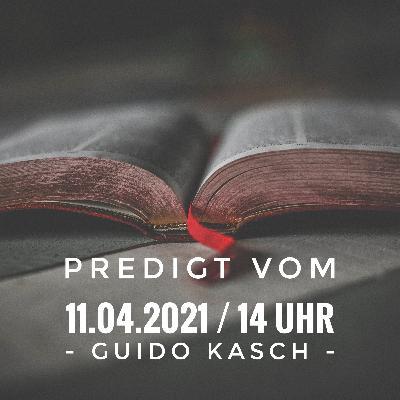 GUIDO KASCH - Die übermächtige Kraft der Auferstehung Jesu erleben / 14 Uhr