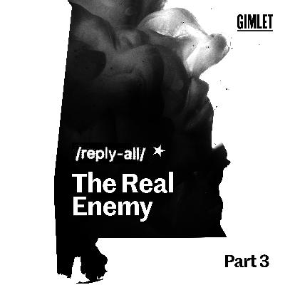 #154 The Real Enemy, Part 3
