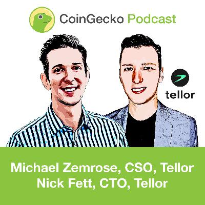 Decentralized Oracles with Nick Fett and Michael Zemrose of Tellor - Ep. 16