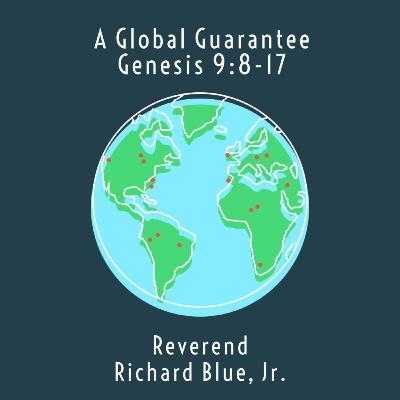 A Global Guarantee: Genesis 9:8-17