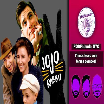 PODFalando #70 - Filmes leves com temas pesados